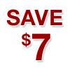 Save $7